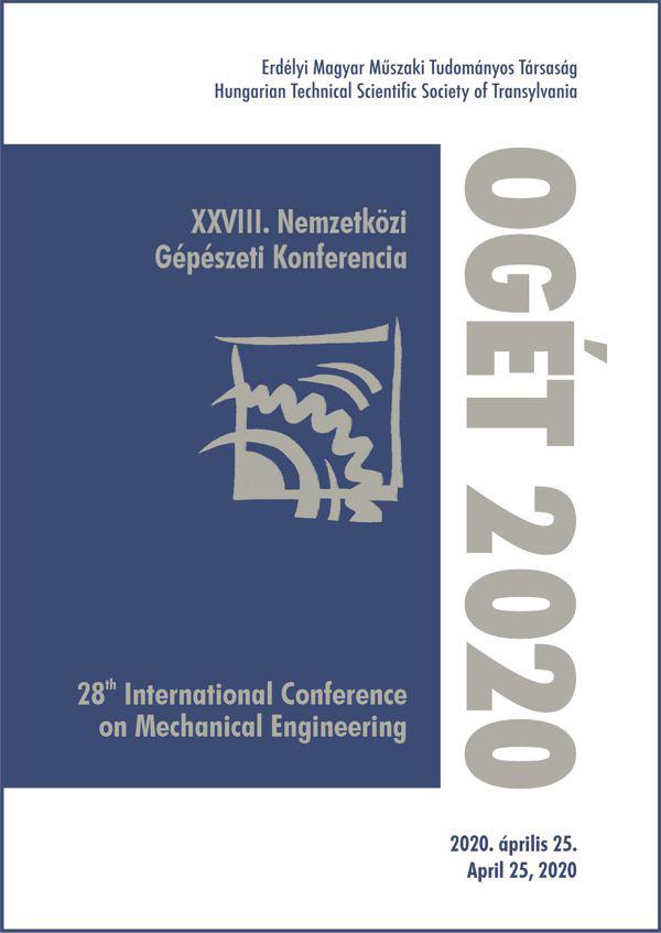 View XXVIII. Nemzetközi Gépészeti Konferencia – OGÉT 2020